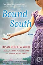 Bound South by Susan Rebecca White