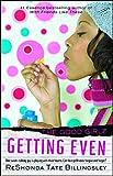 Billingsley, ReShonda Tate: Getting Even: Good Girlz