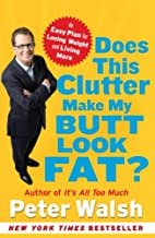 Does This Clutter Make My Butt Look Fat?: An…