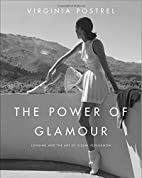 The Power of Glamour: Longing and the Art of…