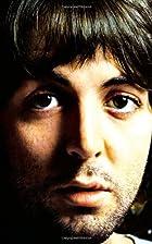 Paul McCartney: A Life by Peter A Carlin