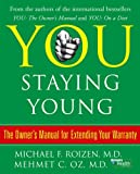 Roizen, michael/oz, Mehmet: You: Staying Young