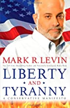 Liberty and Tyranny: A Conservative…