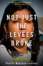 Not Just the Levees Broke: My Story During…
