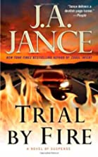 Trial by Fire: A Novel of Suspense (Ali…