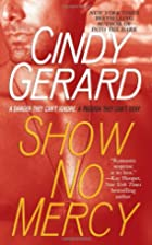 Show No Mercy by Cindy Gerard