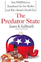 The Predator State: How Conservatives…