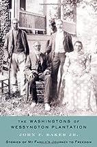 The Washingtons of Wessyngton Plantation:…