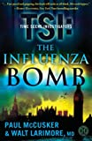 McCusker, Paul: The Influenza Bomb: A Novel (TSI)