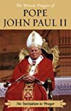 Pope John Paul II: An Invitation to Prayer
