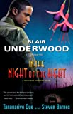 Underwood, Blair: In the Night of the Heat: A Tennyson Hardwick Novel (Tennyson Hardwick Novels)