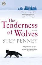 The Tenderness of Wolves: A Novel by Stef…