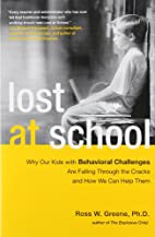 Lost at School: Why Our Kids with Behavioral…