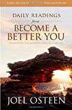Osteen, Joel: Daily Readings from Become a Better You: 90 Devotions for Improving Your Life Every Day