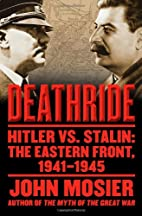 Deathride: Hitler vs. Stalin - The Eastern…