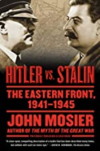 Hitler vs. Stalin: The Eastern Front,…