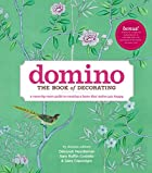 Domino: The Book of Decorating: A…