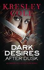 Dark Desires After Dusk by Kresley Cole
