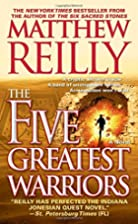 The Five Greatest Warriors: A Novel by…