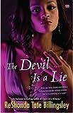 Billingsley, ReShonda Tate: The Devil Is a Lie (Pocket Readers Guide)