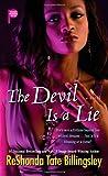 Billingsley, ReShonda Tate: The Devil Is a Lie