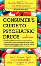 A Consumer's Guide to Psychiatric Drugs:…