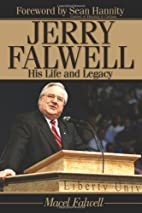 Jerry Falwell: His Life and Legacy by Macel…