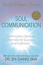 Soul Communication: Opening Your Spiritual…