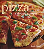 Pizza: And other savory pies by Brigit…