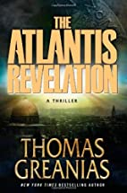 Atlantis Revelation: A Thriller, The by…