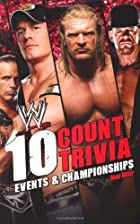 10 Count Trivia: Events and Championship&hellip;