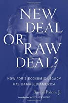 New Deal or Raw Deal?: How FDR's…