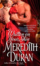 Written on Your Skin by Meredith Duran