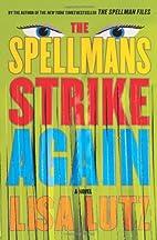 The Spellmans Strike Again: A Novel (Izzy…