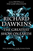 The Greatest Show on Earth by Richard…