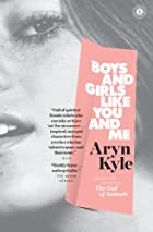 Boys and Girls Like You and Me: Stories by&hellip;