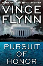 Pursuit of honor : a novel by Vince Flynn