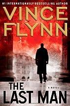 Last Man, The by Vince Flynn