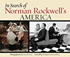 In Search of Norman Rockwell's America…