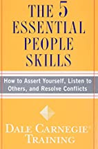 The 5 Essential People Skills: How to Assert…