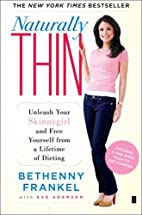 Naturally Thin: Unleash Your SkinnyGirl and…