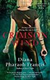 Francis, Diana Pharaoh: Crimson Wind (Horngate Witches Books)