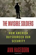 The Invisible Soldiers: How America…
