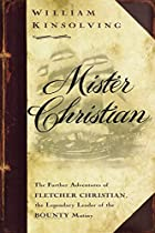 Mister Christian: The Further Adventures of&hellip;