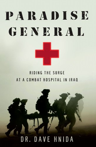 paradise-general-riding-the-surge-at-a-combat-hospital-in-iraq