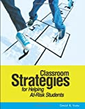 David Snow: Classroom Strategies for Helping At-Risk Students