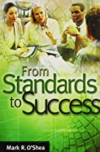 From Standards to Success: A Guide for…