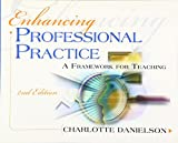 Danielson, Charlotte: Enhancing Professional Practice: A Framework for Teaching