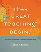 Where Great Teaching Begins: Planning for…