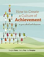 How to Create a Culture of Achievement in…